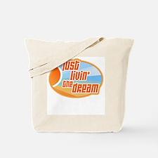 Livin' the Dream 3 Tote Bag