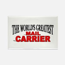 """The World's Greatest Mail Carrier"" Rectangle Magn"
