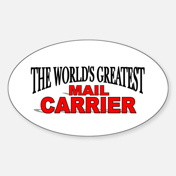 """""""The World's Greatest Mail Carrier"""" Oval Decal"""