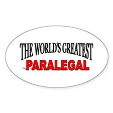 """""""The World's Greatest Paralegal"""" Oval Decal"""