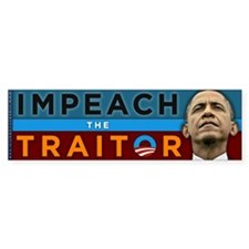 Impeach the Traitor - Obama Bumper Sticker