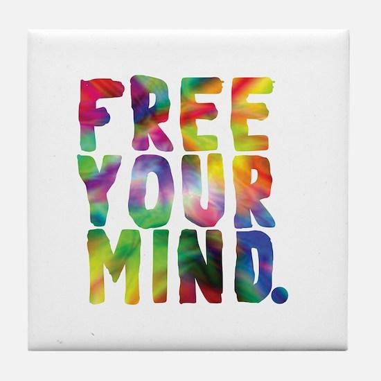 FREE YOUR MIND Tile Coaster