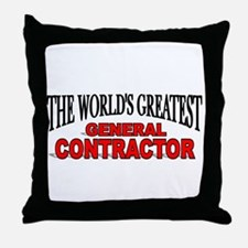 """""""The World's Greatest General Contractor"""" Throw Pi"""
