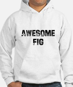 Awesome Fig Hoodie