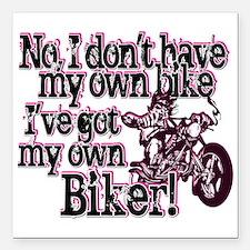 "Got My Own Biker Square Car Magnet 3"" x 3"""