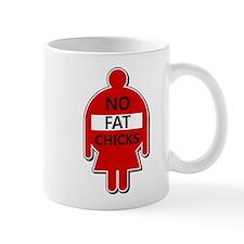 No Fat Chicks Mugs
