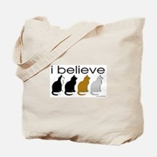 I believe in cats Tote Bag