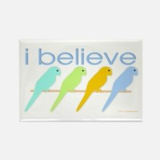I believe in parakeets Rectangle Magnet