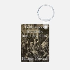 With A Good Friend - Basque Proverb Keychains
