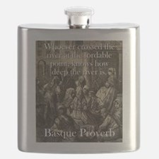 Whoever Crossed The River - Basque Proverb Flask