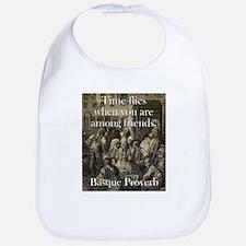 Time Flies When - Basque Proverb Cotton Baby Bib