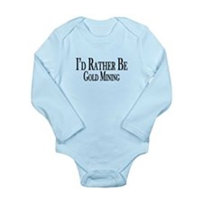 Rather Be Gold Mining Long Sleeve Infant Bodysuit