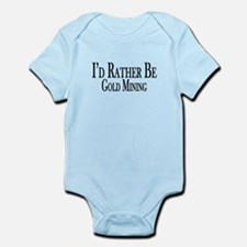 Rather Be Gold Mining Infant Bodysuit