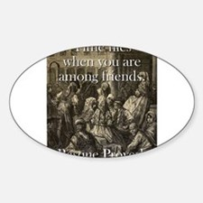 Time Flies When - Basque Proverb Sticker (Oval)