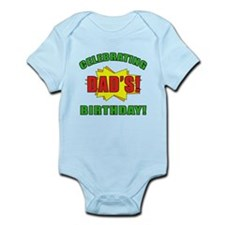 Celebrating Dad's Birthday Infant Bodysuit