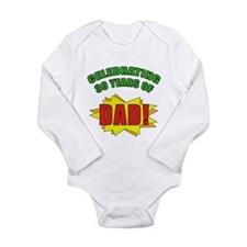 Celebrating Dad's 30th Birthday Long Sleeve Infant