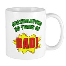 Celebrating Dad's 30th Birthday Mug