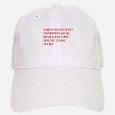 when-work-feels-OPT-RED Baseball Baseball Baseball Cap