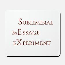 subliminal message experiment Mousepad