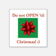 Not Until Christmas Sticker