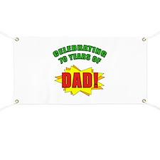 Celebrating Dad's 70th Birthday Banner