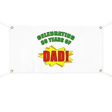 Celebrating Dad's 80th Birthday Banner