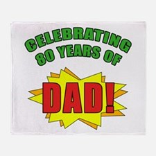 Celebrating Dad's 80th Birthday Throw Blanket