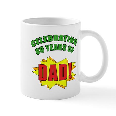 Celebrating Dad's 80th Birthday Mug by birthdayhumor2