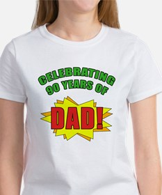 Celebrating Dad's 90th Birthday Women's T-Shirt