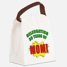 Celebrating Mom's 30th Birthday Canvas Lunch Bag