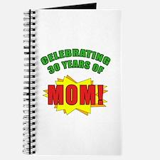 Celebrating Mom's 30th Birthday Journal