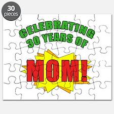 Celebrating Mom's 30th Birthday Puzzle
