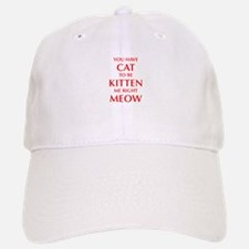 YOU-HAVE-CAT-OPT-RED Baseball Baseball Baseball Cap
