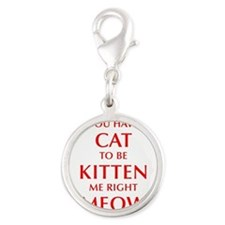 YOU-HAVE-CAT-OPT-RED Charms