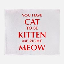 YOU-HAVE-CAT-OPT-RED Throw Blanket