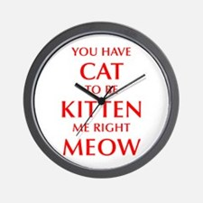 YOU-HAVE-CAT-OPT-RED Wall Clock