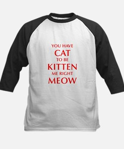 YOU-HAVE-CAT-OPT-RED Baseball Jersey