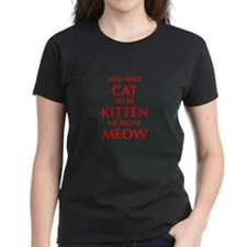 YOU-HAVE-CAT-OPT-RED T-Shirt