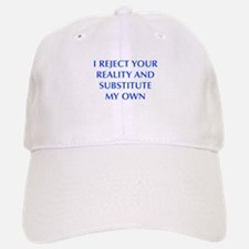 I-REJECT-YOUR-REALITY-OPT-BLUE Baseball Baseball Baseball Cap