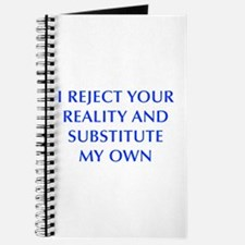 I-REJECT-YOUR-REALITY-OPT-BLUE Journal