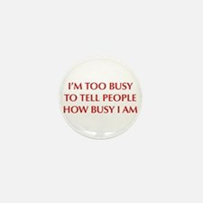 IM-TOO-BUSY-OPT-DARK-RED Mini Button (10 pack)