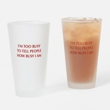 IM-TOO-BUSY-OPT-DARK-RED Drinking Glass