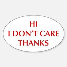 HI-I-DONT-CARE-OPT-RED Decal