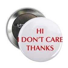 """HI-I-DONT-CARE-OPT-RED 2.25"""" Button (100 pack)"""