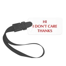 HI-I-DONT-CARE-OPT-RED Luggage Tag