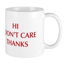 HI-I-DONT-CARE-OPT-RED Mugs