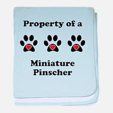 Property Of A Miniature Pinscher baby blanket