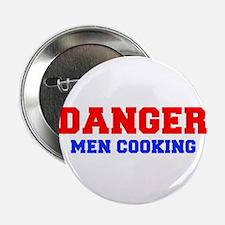 "DANGER-MEN-COOKING-FRESH-RED-BLUE 2.25"" Button"