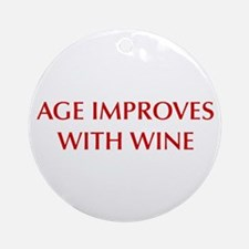 AGE-IMPROVES-OPT-DARK-RED Ornament (Round)