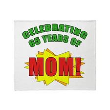 Celebrating Mom's 65th Birthday Throw Blanket
